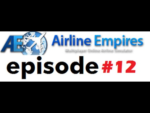 Airline Empires 12 - series in danger?! and new hub in CCU!