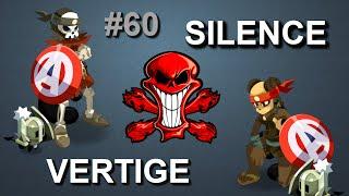 [Dofus] VERTIGE + SILENCE = BOBO ! #60