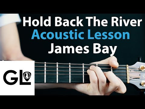 Hold Back The River - James Bay: Acoustic Guitar Lesson🎸