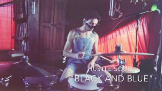 Black and Blue - Hustle Souls