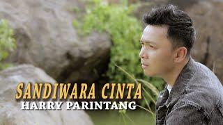 HARRY PARINTANG - SANDIWARA CINTA (LAGU SLOWROCK TERBARU 2021)