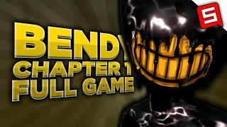 Bendy & The Ink Machine Chapter 1 Full Game (w/ Commentary)