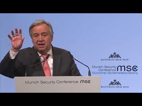 [MSK|2018] 4. Rede: Eröffnungsrede von António Guterres auf der 54. Münchner Sicherheitskonferenz
