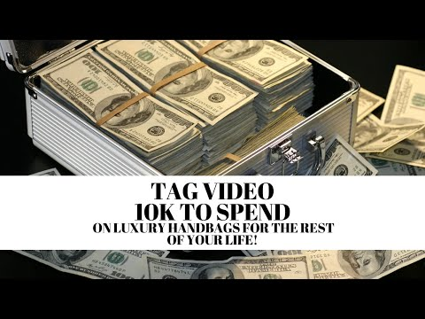 $10k-to-spend-on-luxury-bags-for-your-whole-life-tag-|-drelux-tv