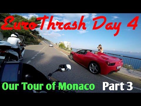EuroThrash Day 4 Part 3 Our Tour of Monaco