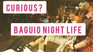 BAGUIO NIGHT LIFE WITH SINGISING BAND | SISSIWIT