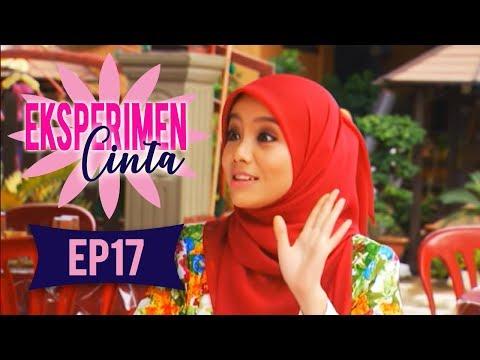Eksperimen Cinta   Episod 17