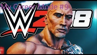 WWE 2K18 My Career Mode(#9) - The Rock Is My New Manager??