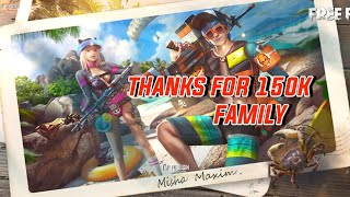 Thanks For 150k Family || Free Fire Live