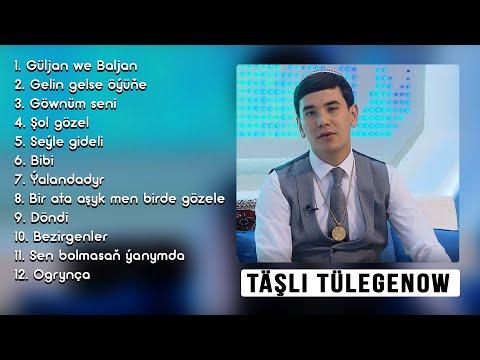 Täşli Tülegenow - Täze Aýdymlary | 2020