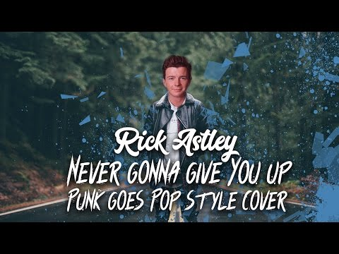 Rick Astley - Never Gonna Give You Up [Band: Diamond Aces] (Punk Goes Pop Style Cover)