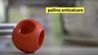 Pallina anti calcare per lavatrice e lavastoviglie