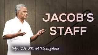 Jacob's Staff - Rev. Dr. M A Varughese