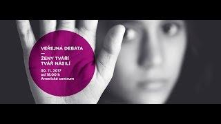 Veřejná debata Ženy tváří tvář násilí/ Women Facing Violence