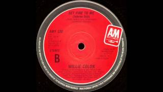 Willie Colón - Set Fire To Me (Inferno Dub) (1986)