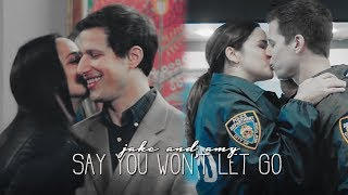 jake and amy // say you won't let go.