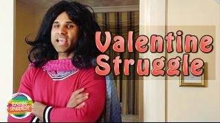 Valentine Struggle | Rahim Pardesi