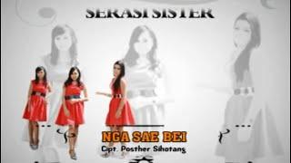 Serasi Sister - Nga Sae Bei