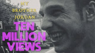 my brother jordan - 10 MILLION VIEWS