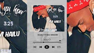 אבי היילו - את לא יודעת \ (Avi Hailu - Don't You Know (Prod.By Shay Sium