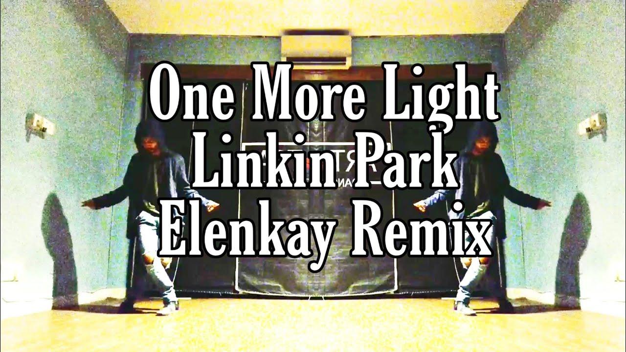 #OneMoreLight #LinkinPark #Elenkay Linkin Park | One more light | Elenkay Remix | Dance Freestyle