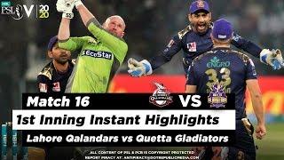 Lahore Qalandars vs Quetta Gladiators | 1st Inning Highlights | Match 16 | 3 March | HBL PSL 2020
