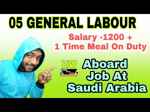 5 General Labour, Abroad Job At Saudi Country
