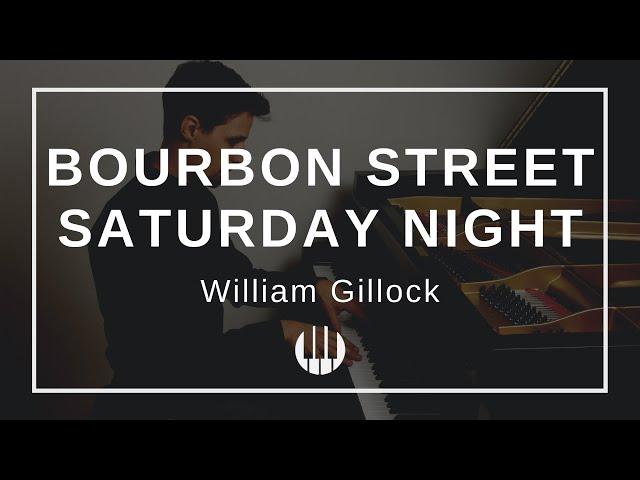 Bourbon Street Saturday Night by William Gillock
