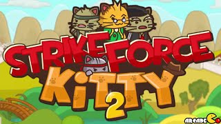 Strikeforce Kitty 2 Walkthrough