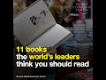 These are the 11 books the world's leaders think you should read