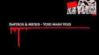 Emperor & Mefjus - Void Main Void [Critical Music]