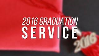 2016 Graduation Service