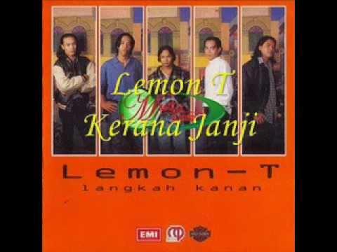 Lemon T-Kerana Janji