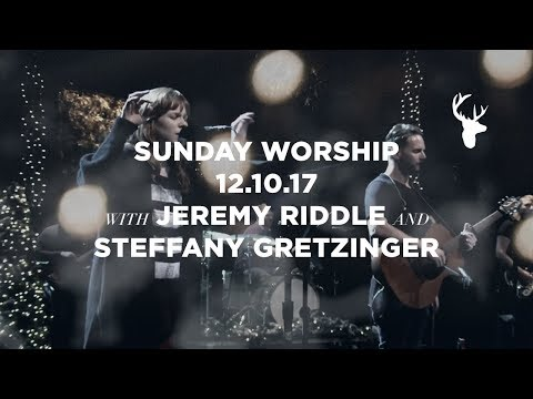 December 10, 2017 Sunday Night Worship | Bethel Worship