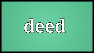 Deed Meaning