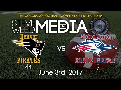 Denver Pirates vs Metro State Roadrunners - 6-3-17