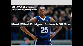 Why Mikal Bridges Will Become A Future NBA-Star