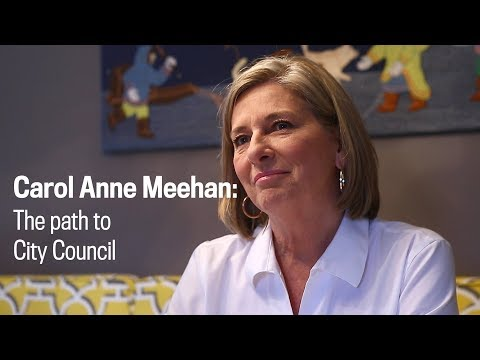 Carol Anne Meehan: The path to City Council
