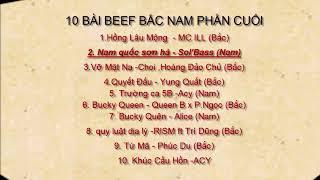 10 Bài BEEF Bắc Nam 2018 Part CUỐI CÙNG (Lyrics)