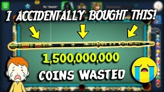 I ACCIDENTALLY BOUGHT THE 1.5 BILLION CUE IN 8 BALL POOL..(all coins wasted)