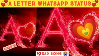 A Letter WhatsApp StatuS)( A Name Status Sad Song A to Z Alphabets Status 2020 new Status