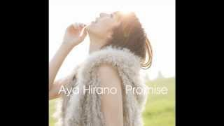 2. Takaramono (たからもの) Aya Hirano Single/Album: Promise.