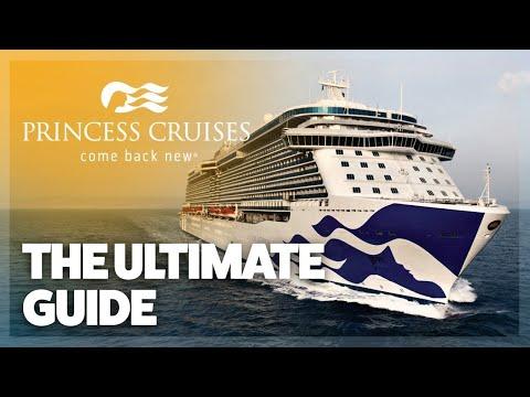 The ULTIMATE Guide To Princess Cruises