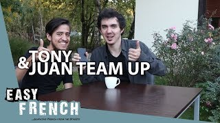 Learn French with Tony and Juan | Super Easy French 54