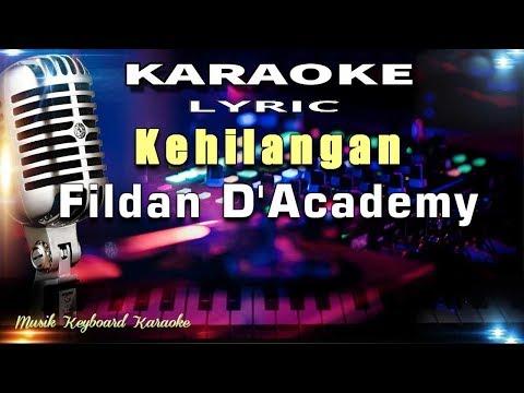 Kehilangan - Fildan D'Academy Karaoke Tanpa Vokal
