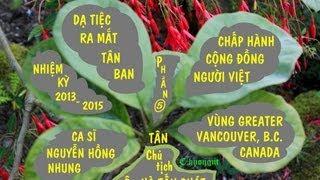 Video | Cong Dong Nguoi Viet Vancouver 2013 2015 P5 Nguyen Hong Nhung video by huong N.Van. BC Canada | Cong Dong Nguoi Viet Vancouver 2013 2015 P5 Nguyen Hong Nhung video by huong N.Van. BC Canada