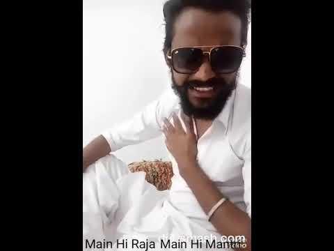 Main Hi Raja Main Hi Mantri