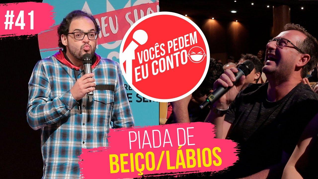 MATHEUS CEARÁ EM: PIADA DE BEIÇO/LÁBIOS | VOCÊS PEDEM EU CONTO - #41