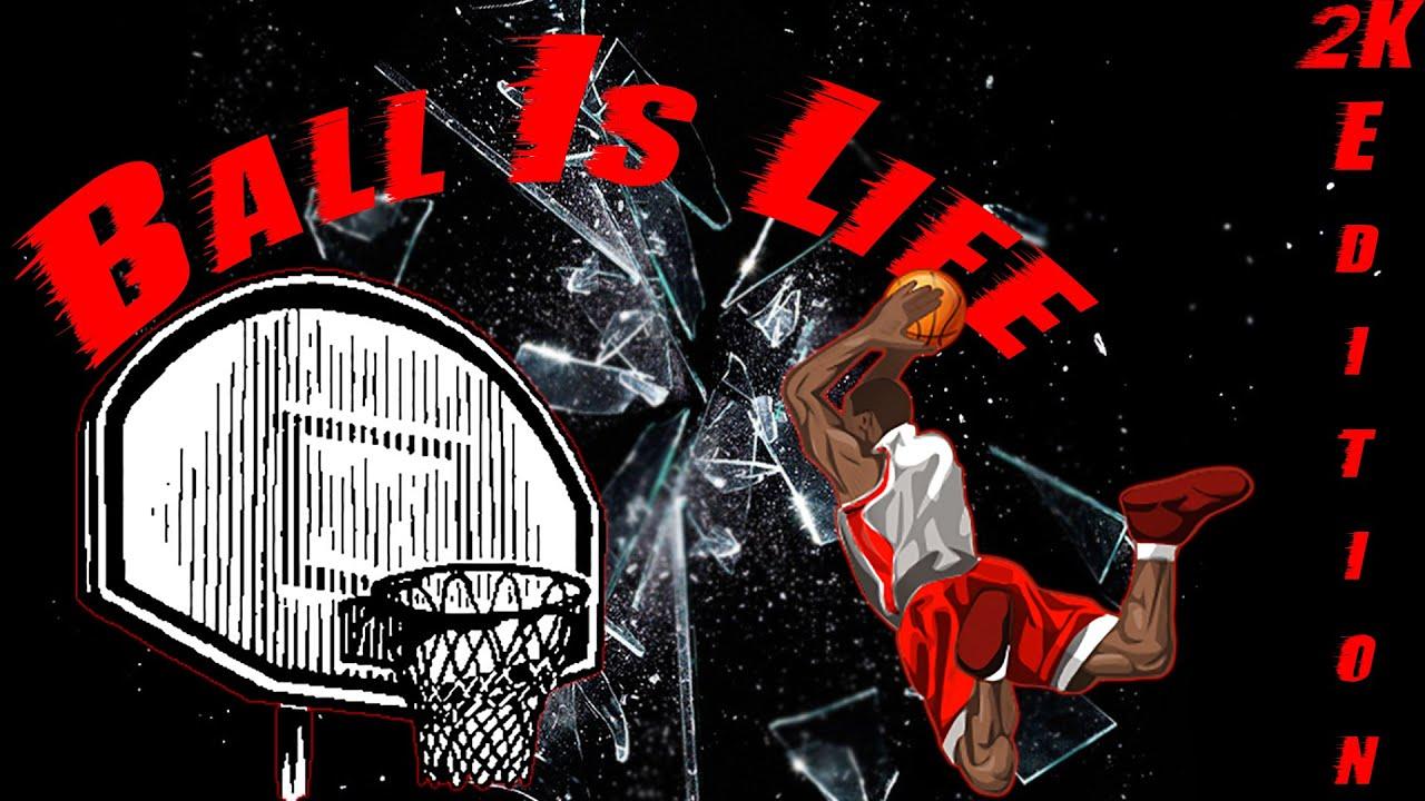 Ball Is Life Wallpaper Basketball