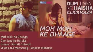 Moh Moh Ke Dhaage(papon) cover by Nirmit Trivedi.